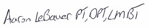 Aaron LeBauer PT, DPT, LMBT Signature file