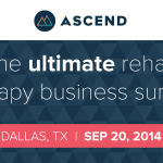 WebPT Ascend Business Summit in Dallas, Tx; A Rehab & Therapy Private Practice Conference