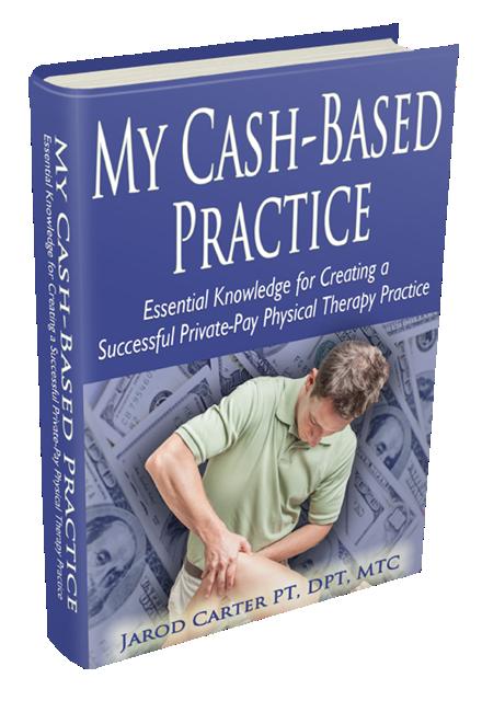 Dr. Jarod Carter's My Cash Based Practice eBook