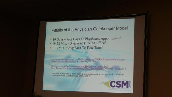 CSM 2015 Pitfalls of Physician Gatekeeper Model