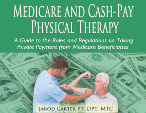 Jarod Carter ebook medicare cash pay based physical therapy