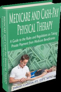 Cash PT Medicare eBook 3D Hardbound Image jarod carter physical therapy