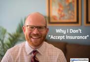 why I don't accept insurance matthew lebauer phsycotherapist denver