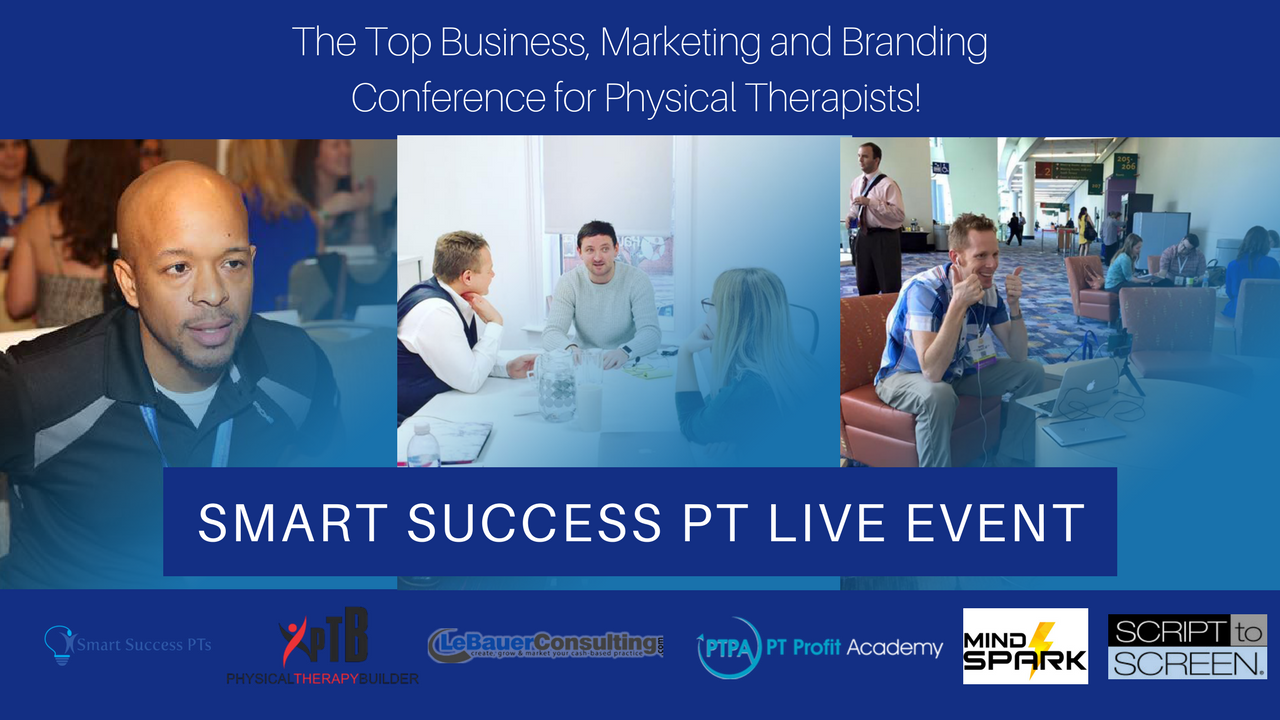 Smart Success Physical Therapist Live Aaron LeBauer Greg Todd Paul Gough